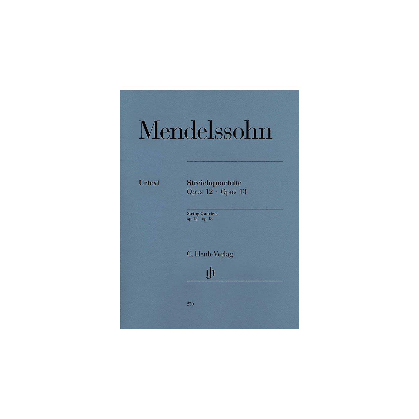 G. Henle Verlag String Quartets Op. 12 and 13 Henle Music Folios Series Softcover Composed by Felix Mendelssohn thumbnail