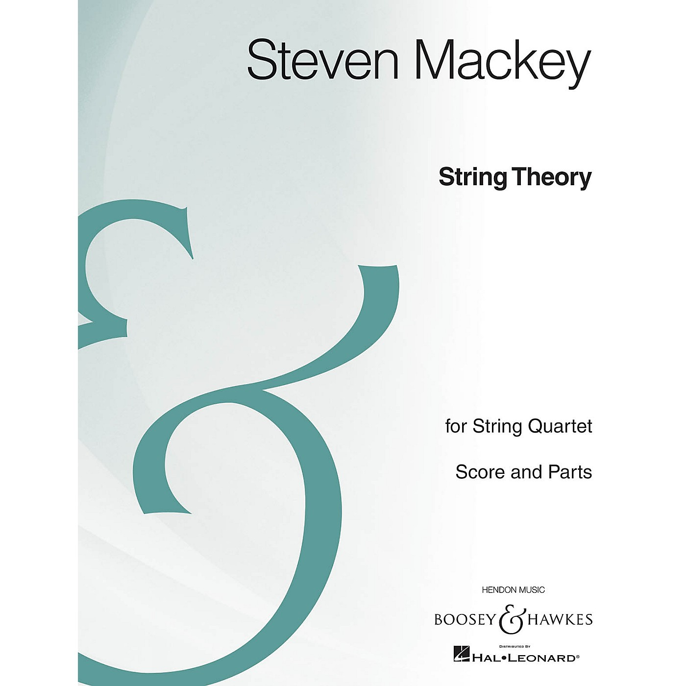 Boosey and Hawkes String Theory (String Quartet Archive Edition) Boosey & Hawkes Chamber Music Series by Steven Mackey thumbnail