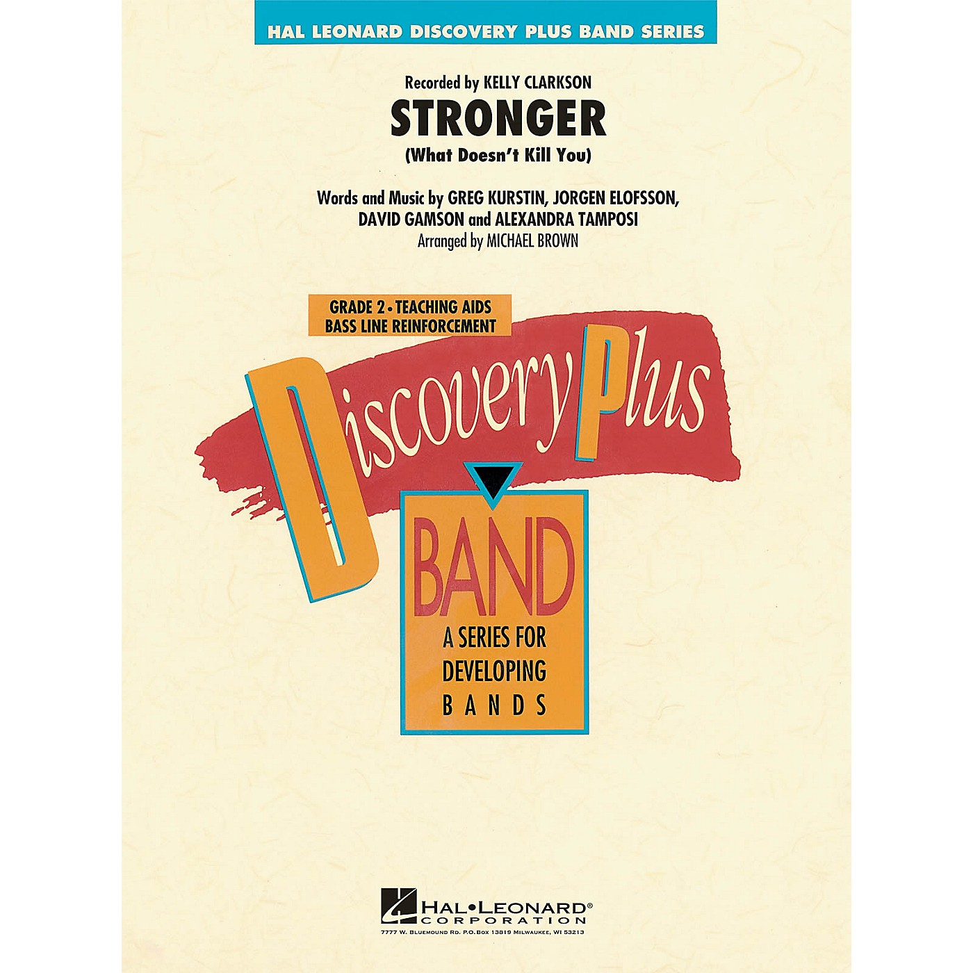 Hal Leonard Stronger (What Doesn't Kill You) - Discovery Plus Concert Band Series Level 2 arranged by Michael Brown thumbnail