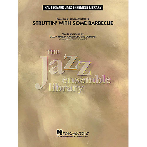 Hal Leonard Struttin' with Some Barbecue Jazz Band Level 4 by Louis Armstrong Arranged by Mike Tomaro thumbnail