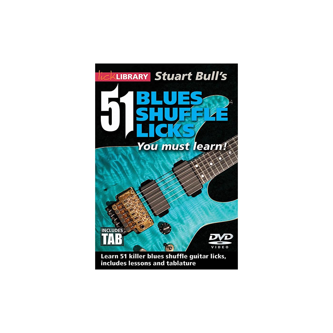 Licklibrary Stuart Bull's 51 Blues Shuffle Licks You Must Learn! Lick Library Series DVD Performed by Stuart Bull thumbnail