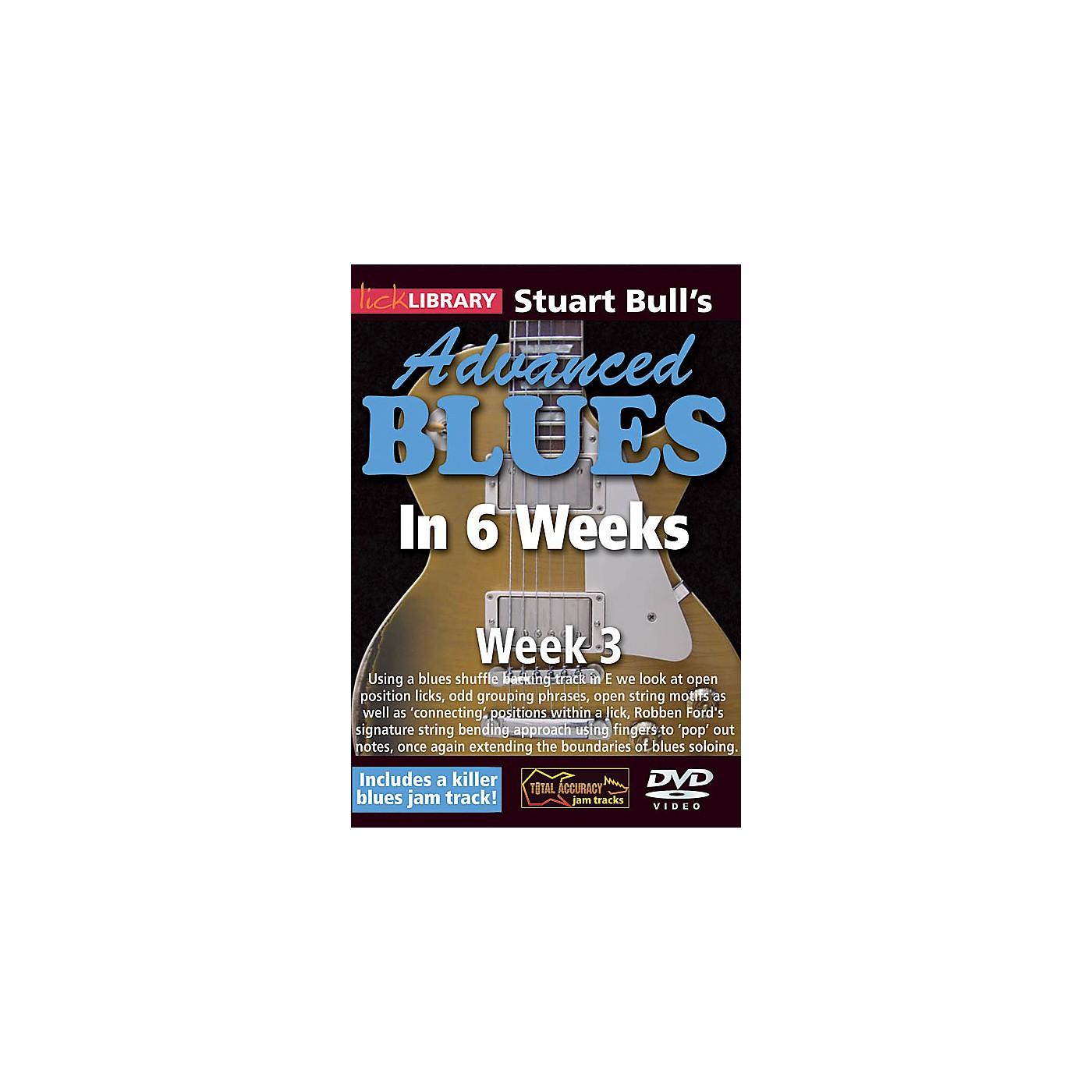Licklibrary Stuart Bull's Advanced Blues in 6 Weeks (Week 3) Lick Library Series DVD Performed by Stuart Bull thumbnail