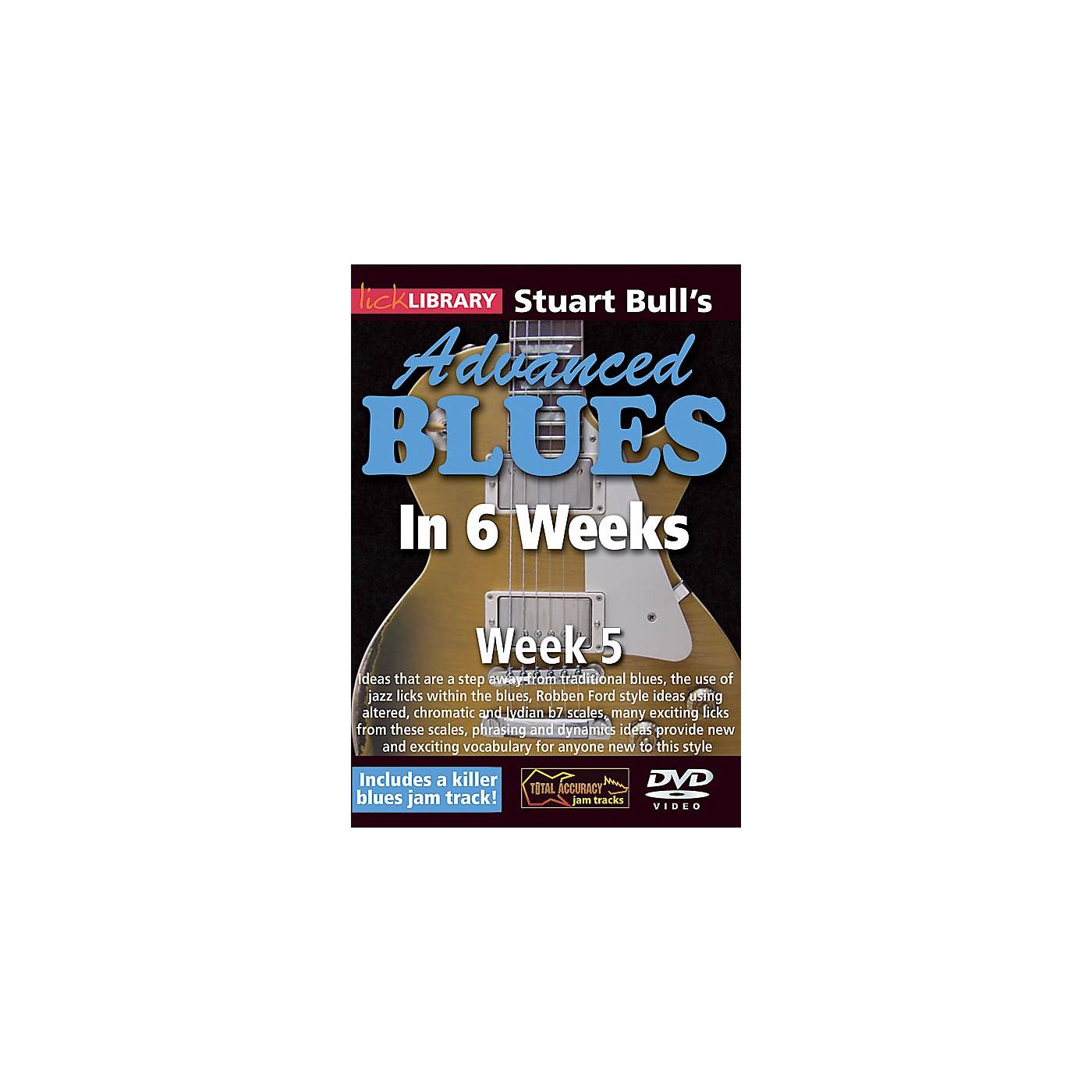 Licklibrary Stuart Bull's Advanced Blues in 6 Weeks (Week 5) Lick Library Series DVD Performed by Stuart Bull thumbnail