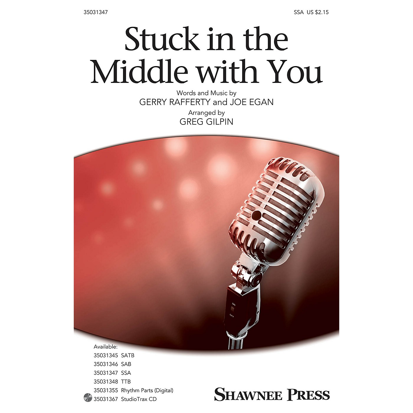 Shawnee Press Stuck in the Middle with You SSA arranged by Greg Gilpin thumbnail