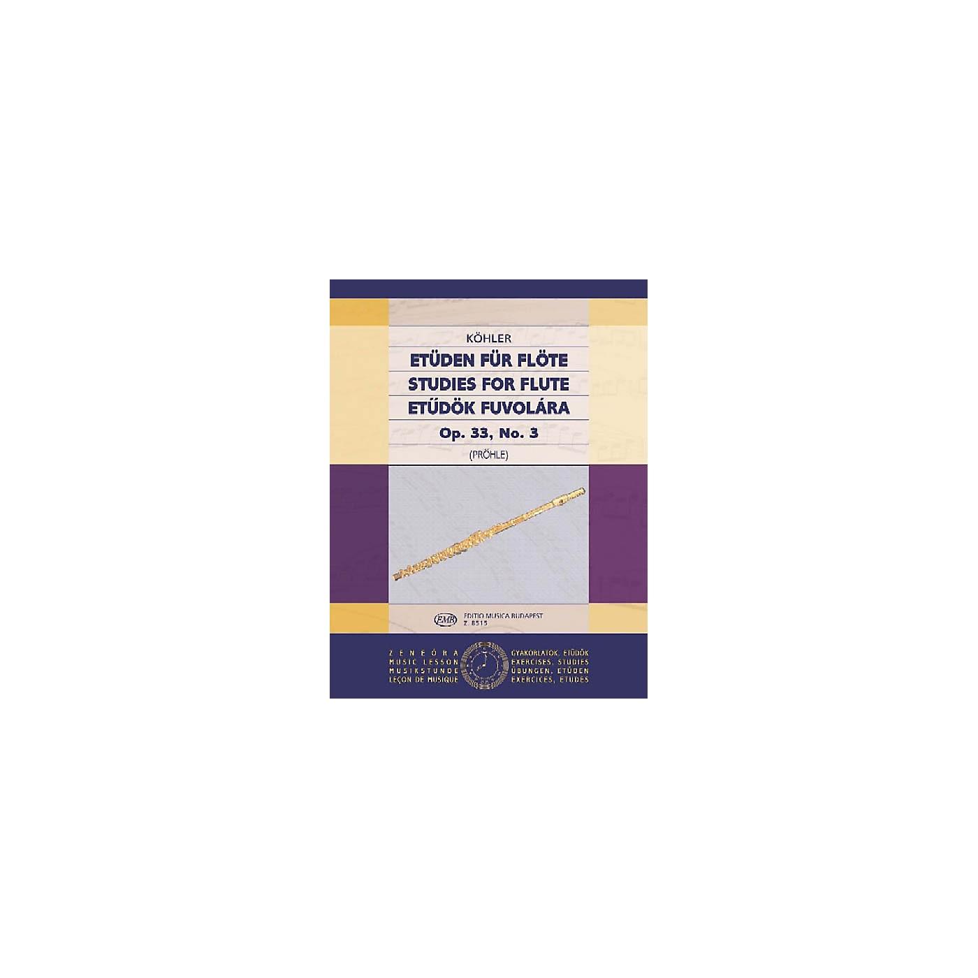 Editio Musica Budapest Studies Op. 33 - Volume 3 EMB Series by Ernesto Köhler thumbnail