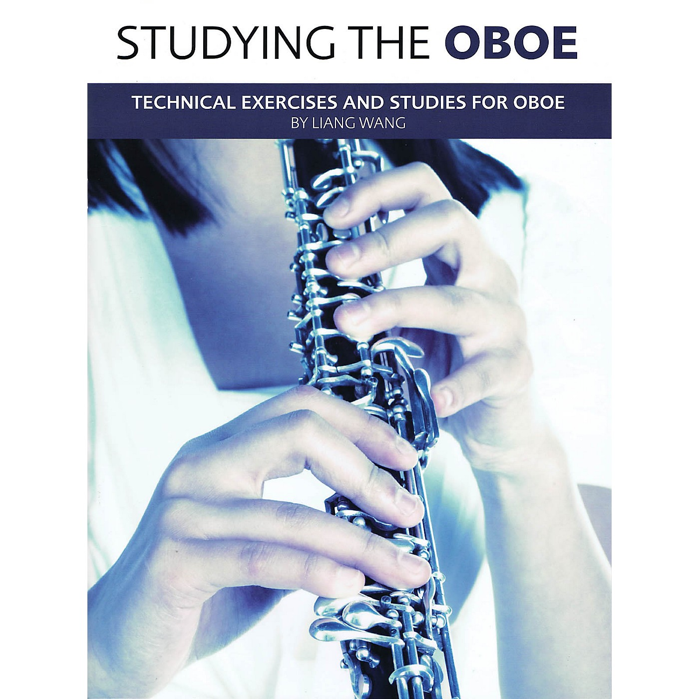Chester Music Studying the Oboe Music Sales America Series Book Written by Liang Wang thumbnail