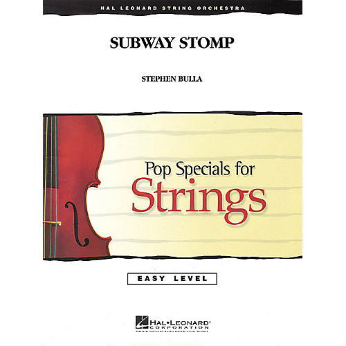 Hal Leonard Subway Stomp Easy Pop Specials For Strings Series Composed by Stephen Bulla thumbnail
