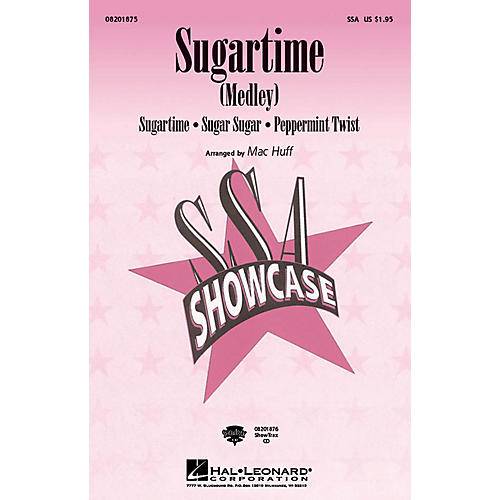 Hal Leonard Sugartime (Medley) SSA arranged by Mac Huff thumbnail