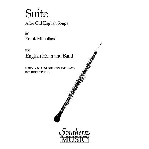 Southern Suite After Old English Songs (English Horn) Southern Music Series Composed by Frank Milholland thumbnail