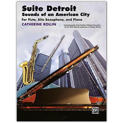 Alfred Suite Detroit: Sounds of an American City Flute, Alto Saxophone & Piano Late Intermediate thumbnail