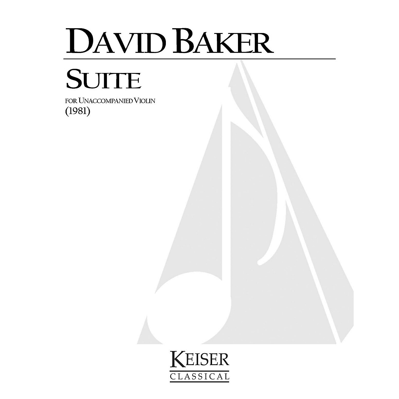 Lauren Keiser Music Publishing Suite for Unaccompanied Violin LKM Music Series Composed by David Baker thumbnail