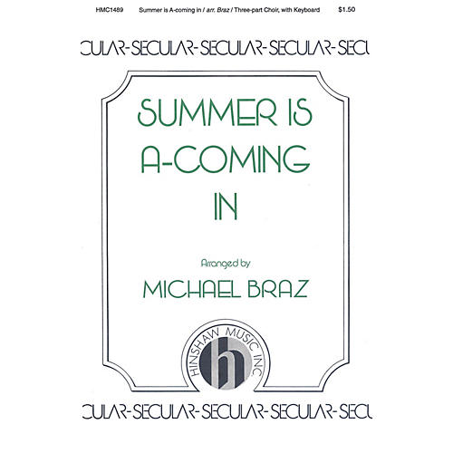 Hinshaw Music Summer Is A-coming In 3 Part arranged by Michael Braz thumbnail
