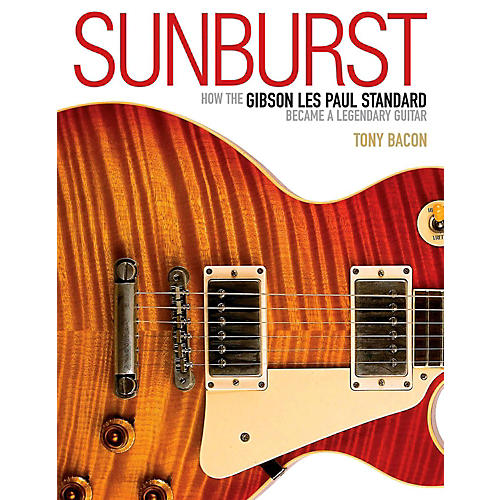 Backbeat Books Sunburst - How The Gibson Les Paul Standard Became A Legendary Guitar thumbnail