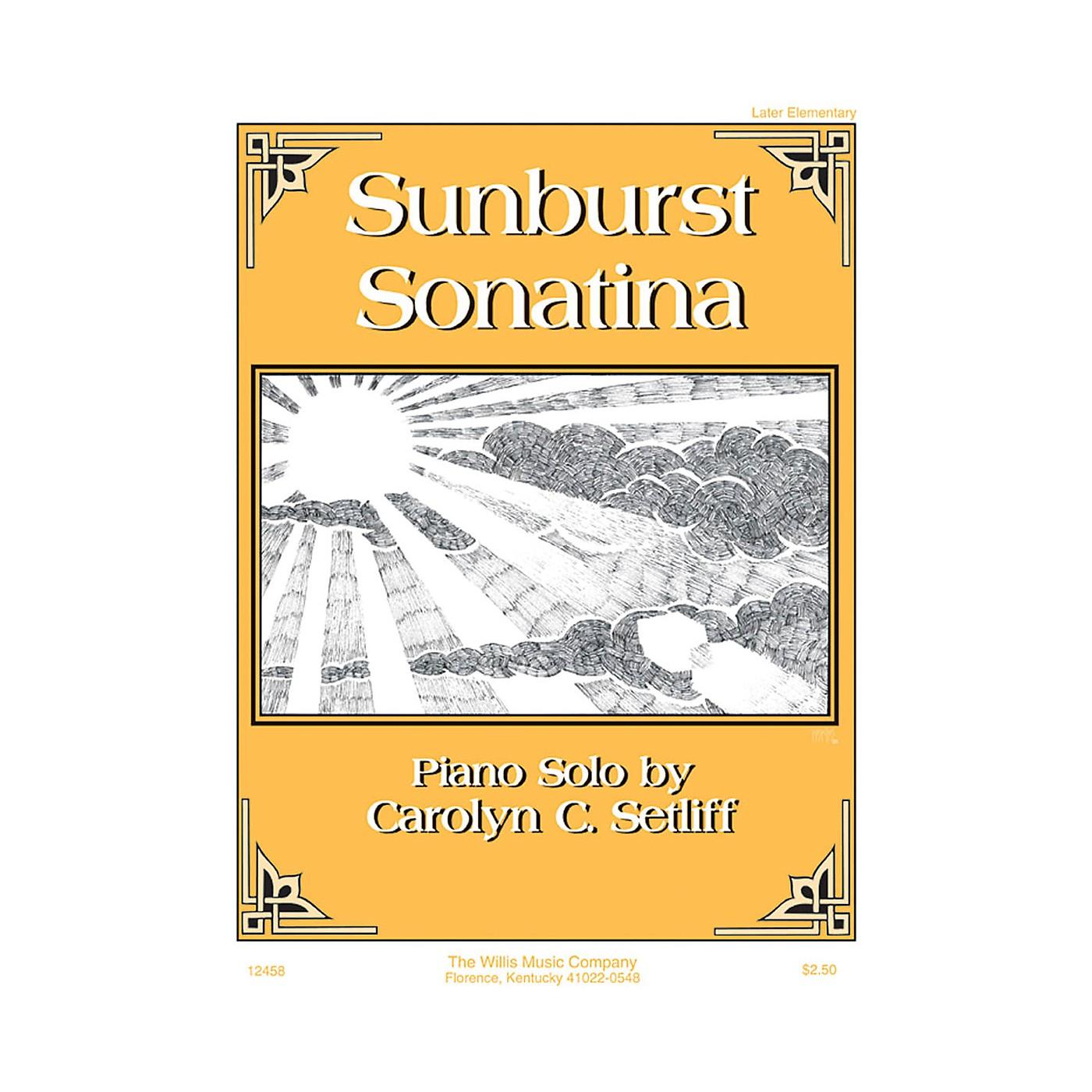 Willis Music Sunburst Sonatina (Later Elem Level) Willis Series by Carolyn C. Setliff thumbnail