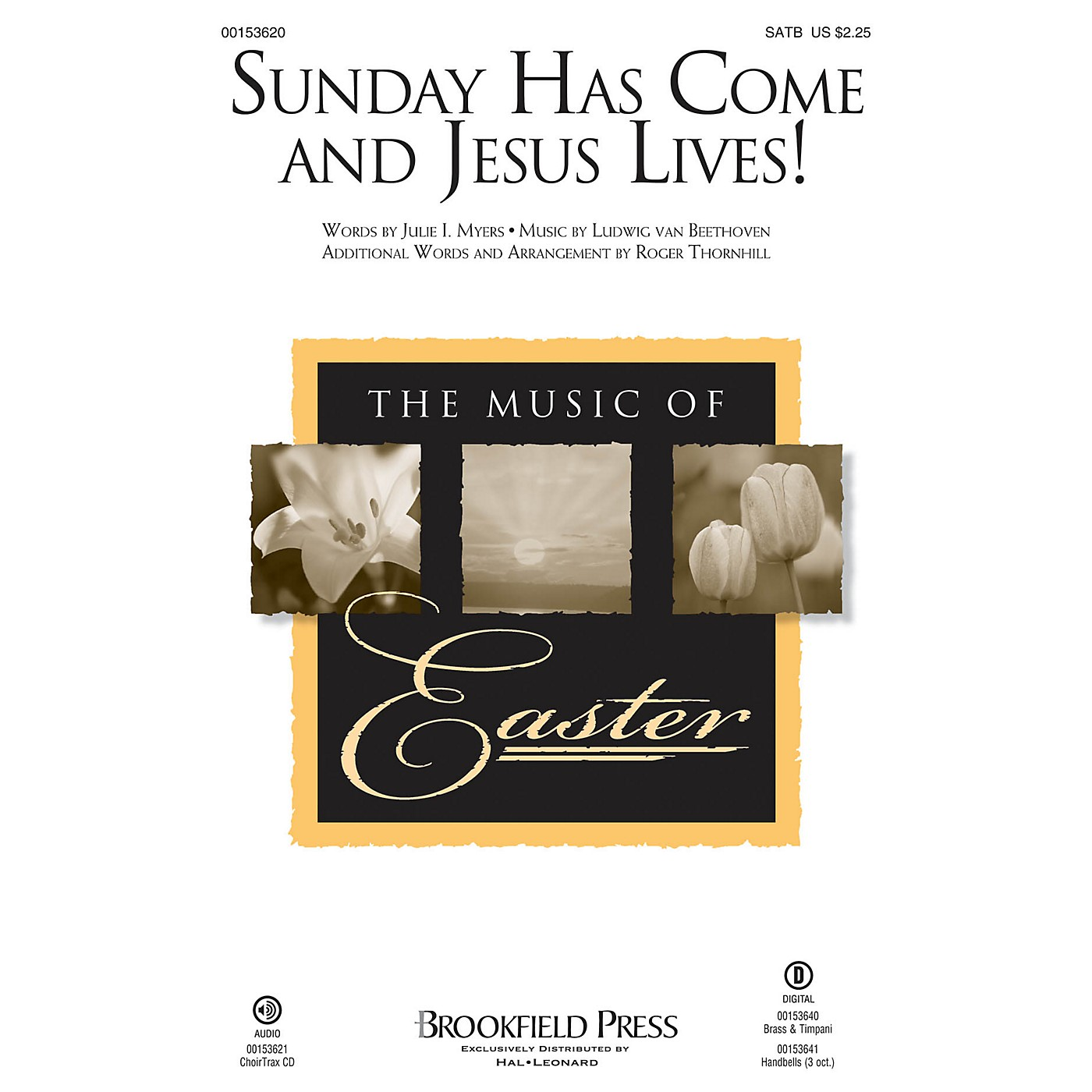 Brookfield Sunday Has Come and Jesus Lives! SATB composed by Ludwig van Beethoven thumbnail