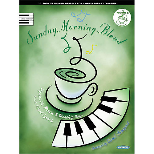 Word Music Sunday Morning Blend, Vol 5 25 Solo Kybd Medleys For Contemporary Worship for Upper Inter Piano thumbnail