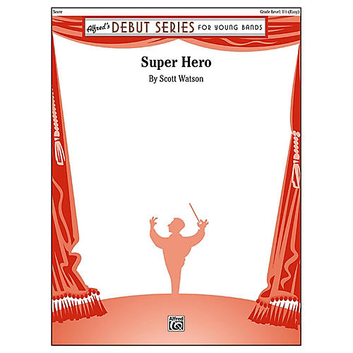 Alfred Super Hero Concert Band Grade 1.5 (Easy) thumbnail