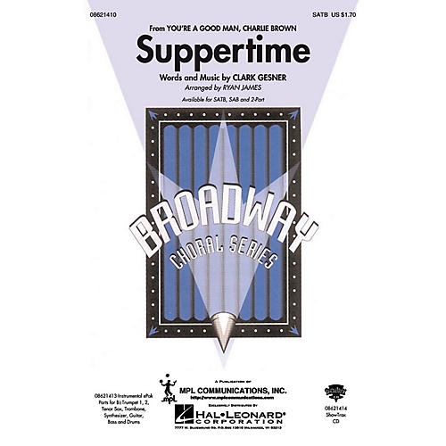 Hal Leonard Suppertime (from You're a Good Man, Charlie Brown) ShowTrax CD Arranged by Ryan James thumbnail
