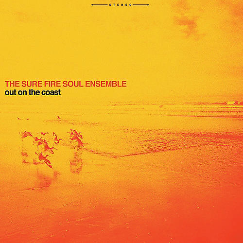 Alliance Sure Fire Soul Ensemble - Out On The Coast thumbnail
