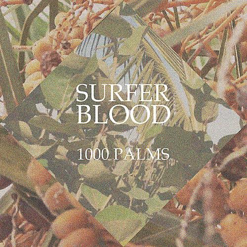 Alliance Surfer Blood - 1000 Palms thumbnail