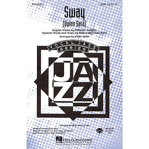 Hal Leonard Sway (Quien Será) ShowTrax CD Arranged by Kirby Shaw thumbnail