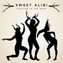 Sweet Alibi - Walking In The Dark