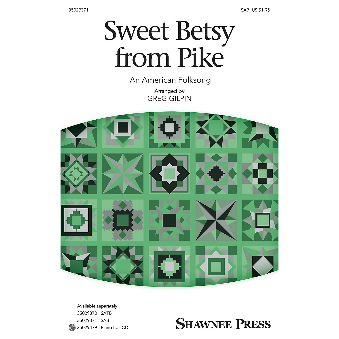 Shawnee Press Sweet Betsy from Pike SAB arranged by Greg Gilpin thumbnail