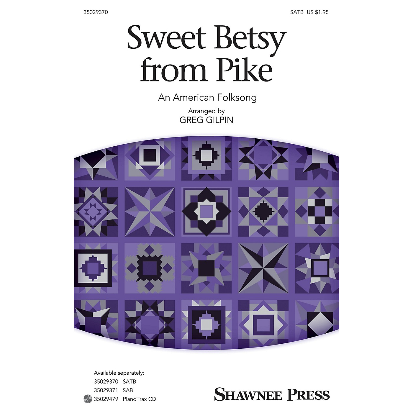 Shawnee Press Sweet Betsy from Pike SATB arranged by Greg Gilpin thumbnail