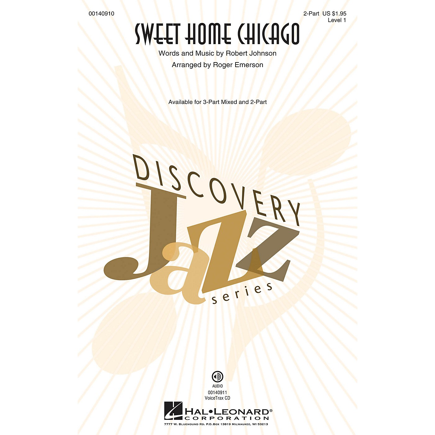 Hal Leonard Sweet Home Chicago (Discovery Level 1) 2-Part arranged by Roger Emerson thumbnail