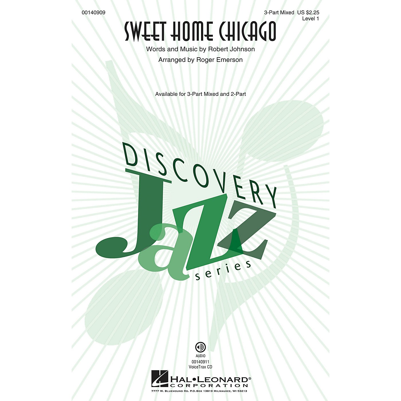 Hal Leonard Sweet Home Chicago (Discovery Level 1) VoiceTrax CD Arranged by Roger Emerson thumbnail