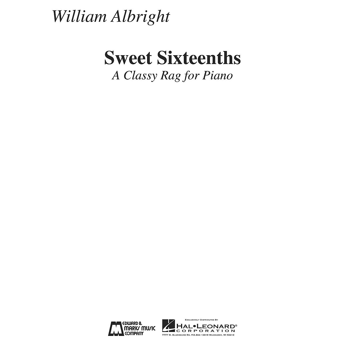 Edward B. Marks Music Company Sweet Sixteenths (A Classy Rag for Piano) E.B. Marks Series Composed by William Albright thumbnail