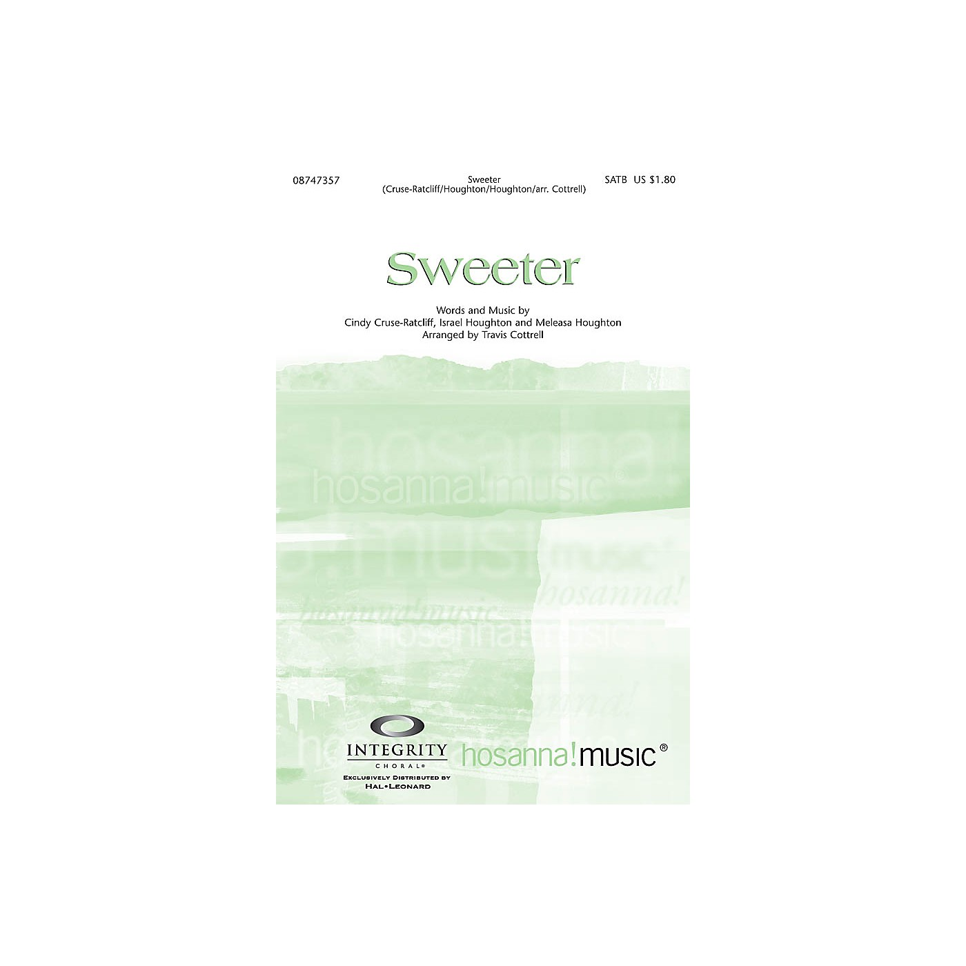 Integrity Music Sweeter SATB Arranged by Travis Cottrell thumbnail