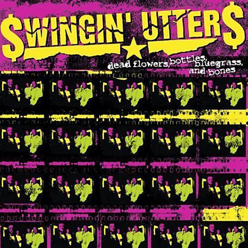 Alliance Swingin' Utters - Dead Flowers, Bottles, Bluegrass, and Bones thumbnail