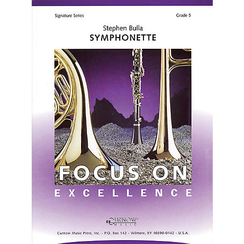 Curnow Music Symphonette (Grade 5 - Score and Parts) Concert Band Level 5 Composed by Stephen Bulla thumbnail