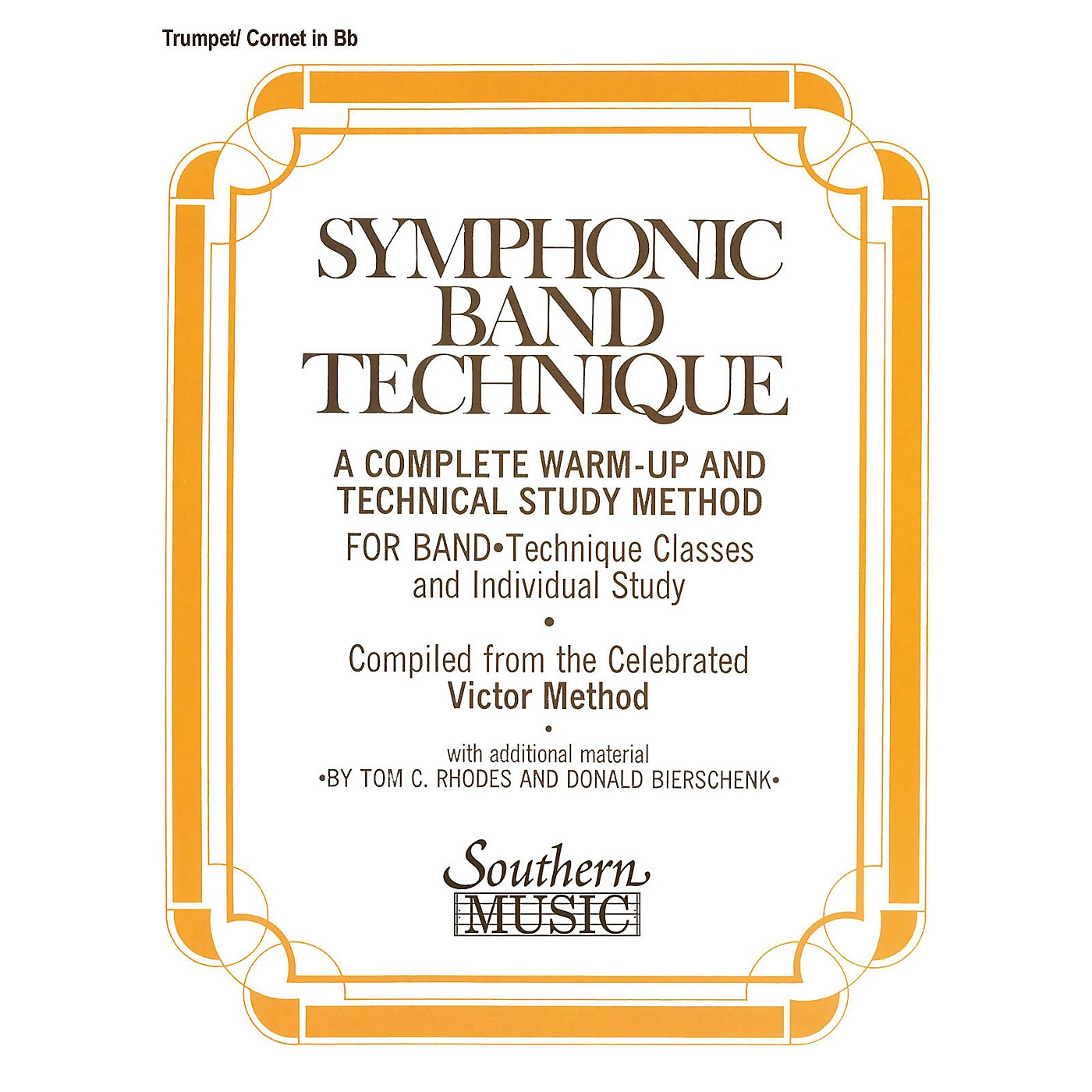 Southern Symphonic Band Technique (S.B.T.) (Cornet/Trumpet) Southern Music Series Composed by John Victor thumbnail