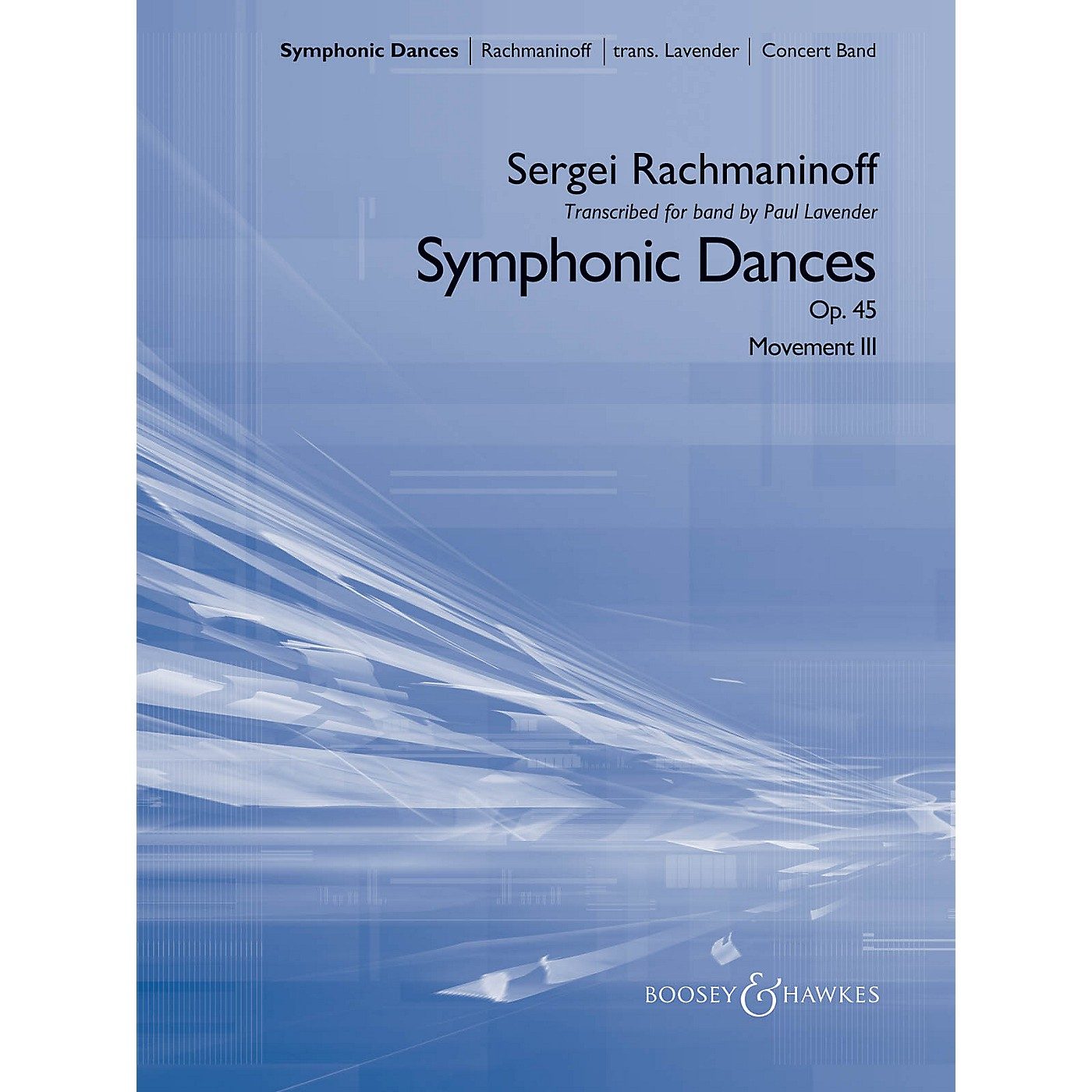 Boosey and Hawkes Symphonic Dances Concert Band Level 5 Composed by Sergei Rachmaninoff Arranged by Paul Lavender thumbnail