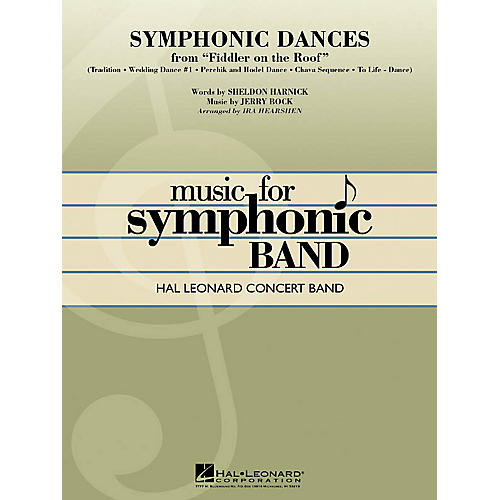 Hal Leonard Symphonic Dances from Fiddler on the Roof Concert Band Level 4 Arranged by Ira Hearshen thumbnail