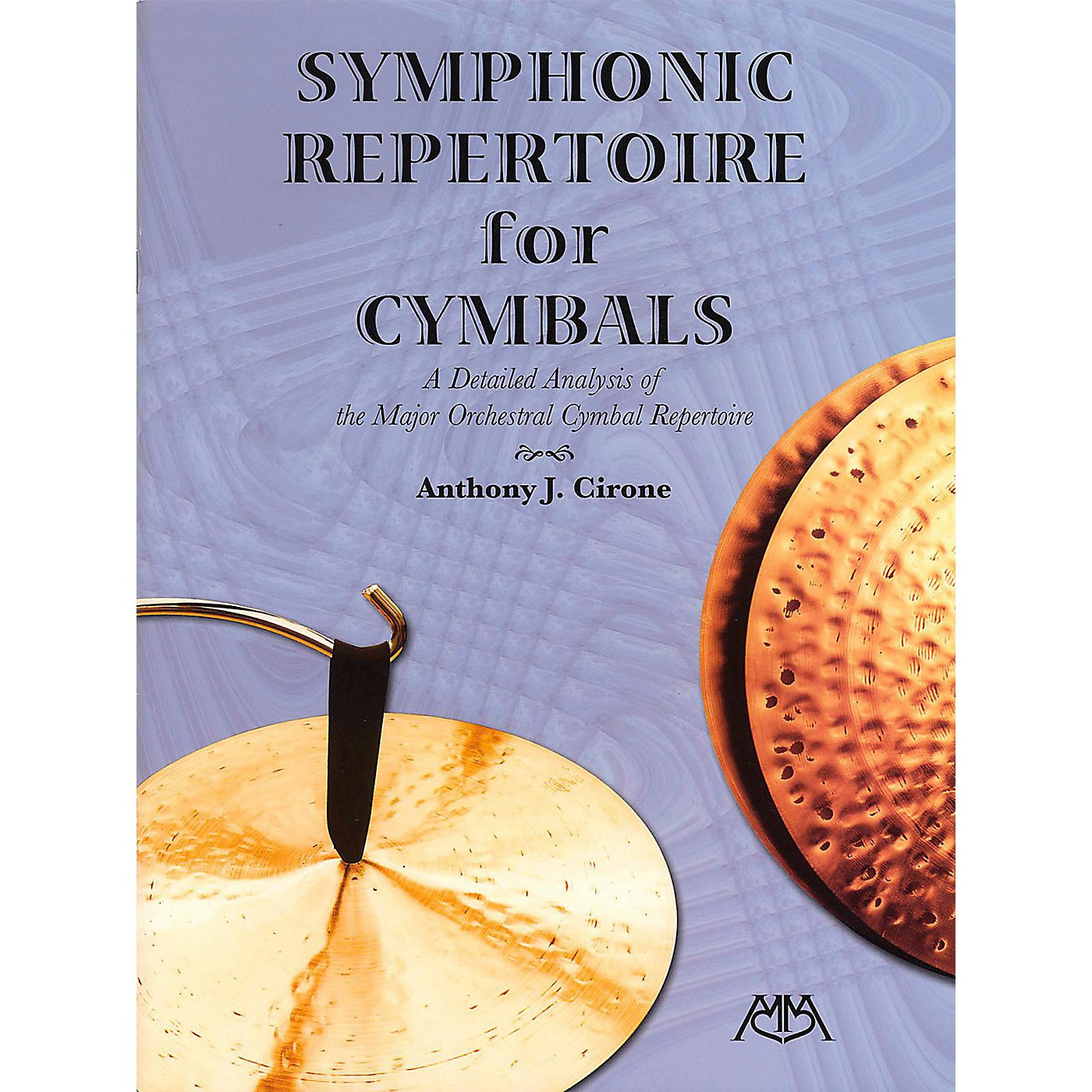 Meredith Music Symphonic Repertoire For Cymbals - A Detailed Analysis of the Major Orchestral Cymbal Repertoire thumbnail