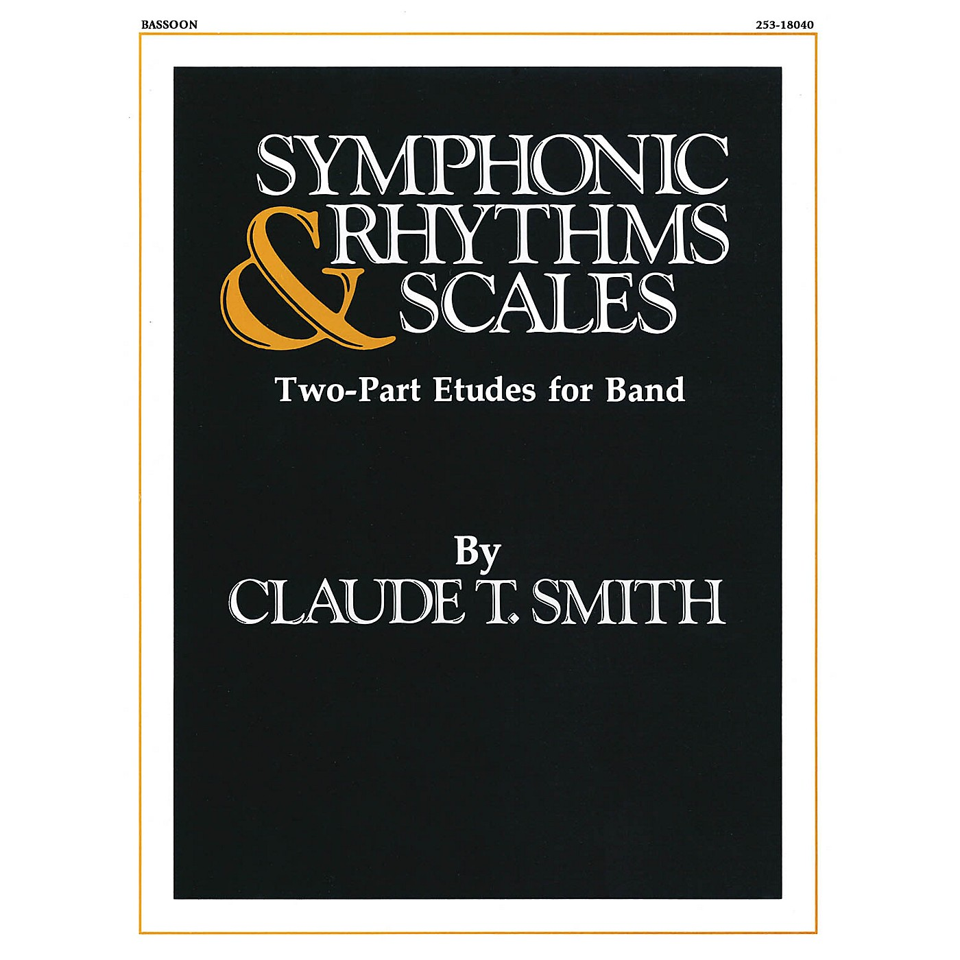 Hal Leonard Symphonic Rhythms & Scales (Two-Part Etudes for Band and Orchestra Bassoon) Concert Band Level 2-4 thumbnail