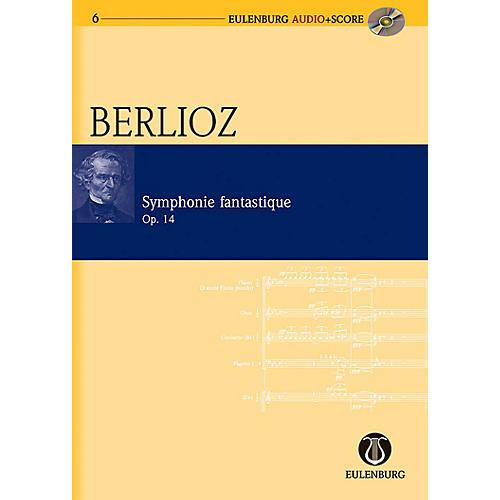 Eulenburg Symphonie Fantastique Op. 14 Eulenberg Audio plus Score Series Composed by Hector Berlioz thumbnail