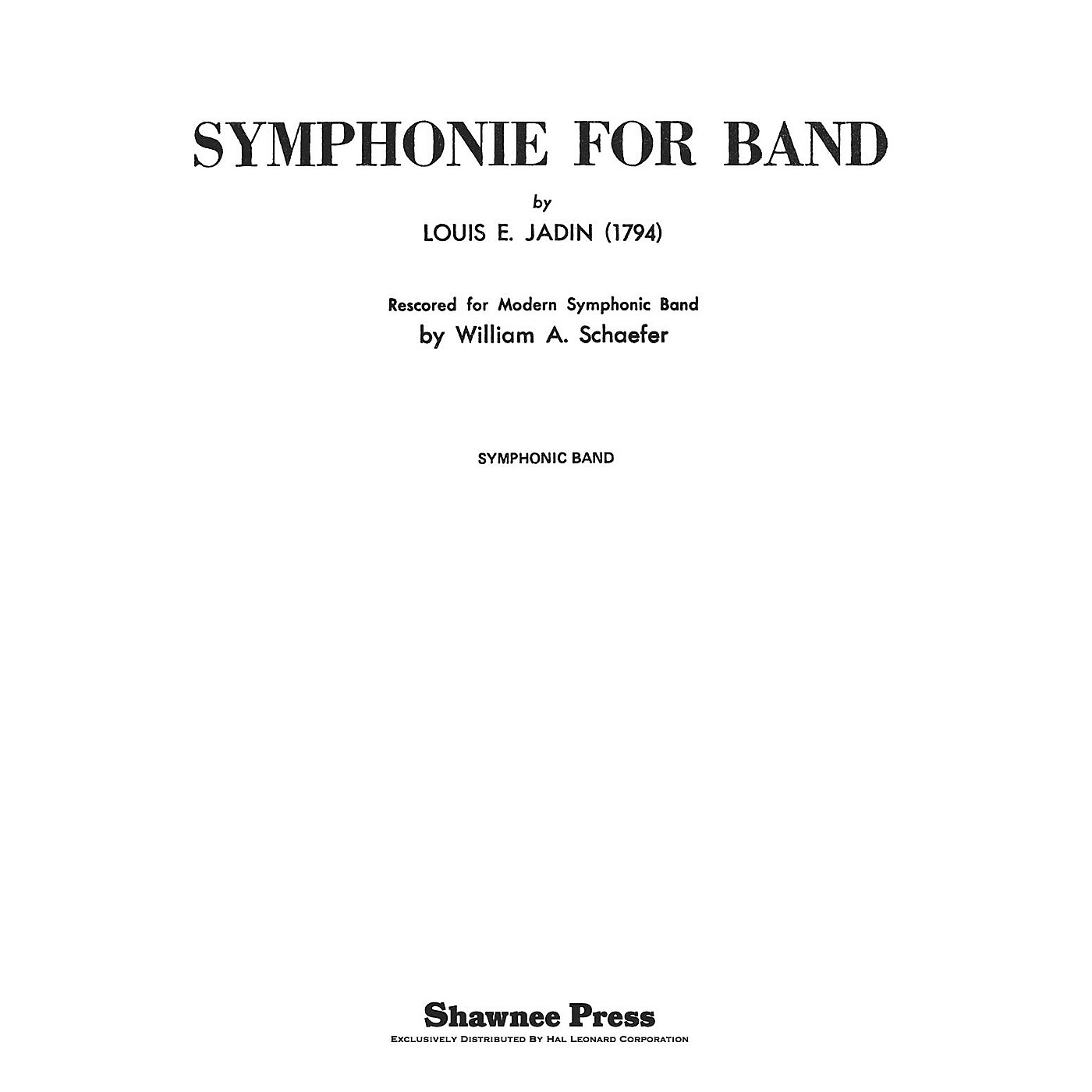Shawnee Press Symphonie for Band Concert Band Level 4 Arranged by Schaefer thumbnail