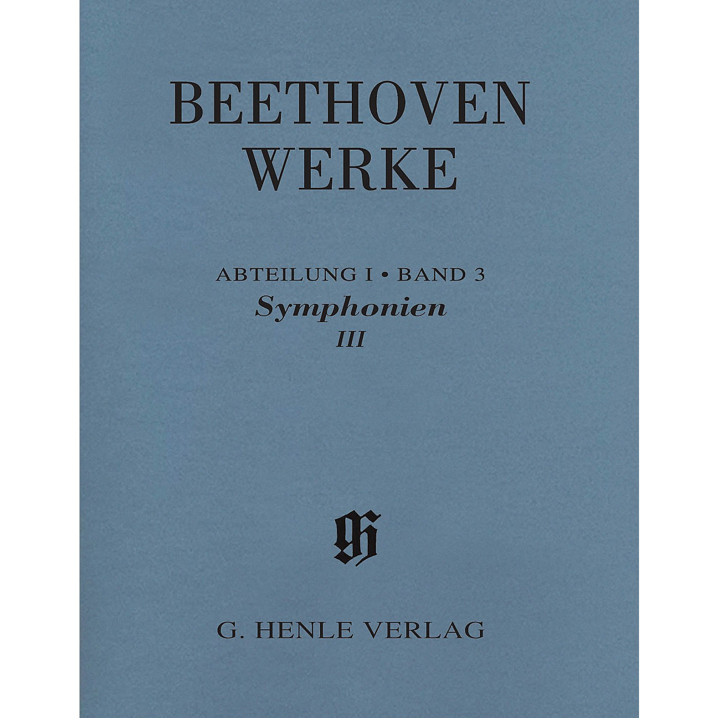 G. Henle Verlag Symphonies III Henle Edition Softcover by Beethoven Edited by Jens Dufner thumbnail