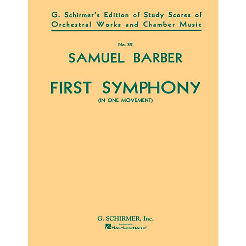 G. Schirmer Symphony No. 1, Op. 9 (Study Score) Study Score Series Composed by Samuel Barber thumbnail
