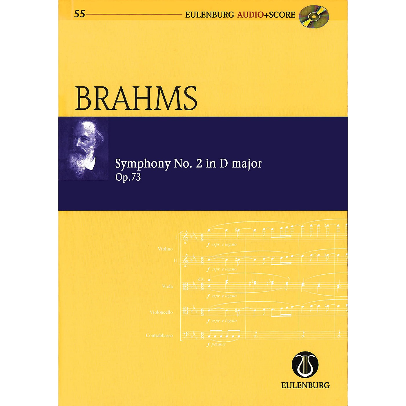 Eulenburg Symphony No. 2 in D Major, Op. 73 Eulenberg Audio plus Score with CD by Brahms Edited by Richard Clarke thumbnail