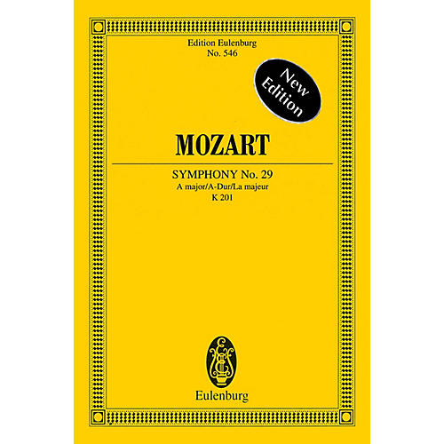 Eulenburg Symphony No. 29 in A Major, K201 Schott Composed by Wolfgang Amadeus Mozart Edited by Richard Clarke thumbnail