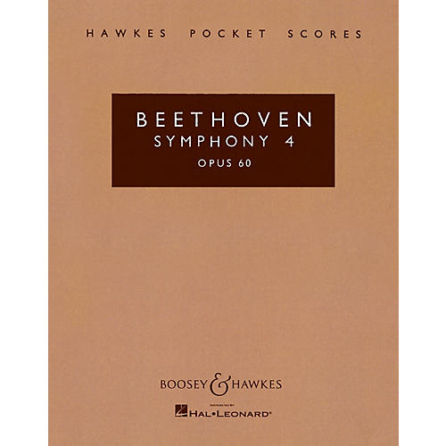 Boosey and Hawkes Symphony No. 4 in B-flat, Op. 60 Boosey & Hawkes Scores/Books Series Composed by Ludwig van Beethoven thumbnail