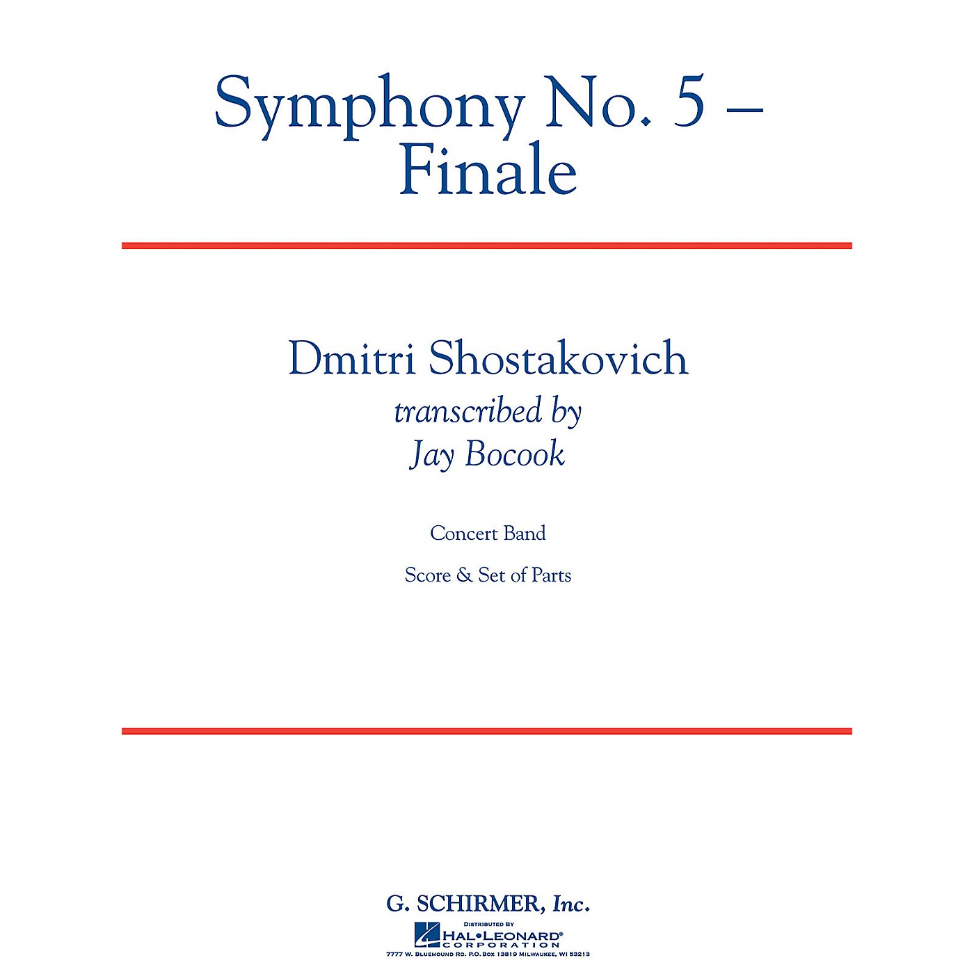 G. Schirmer Symphony No. 5 - Finale Concert Band Level 5 Composed by Dmitri Shostakovich Arranged by Jay Bocook thumbnail