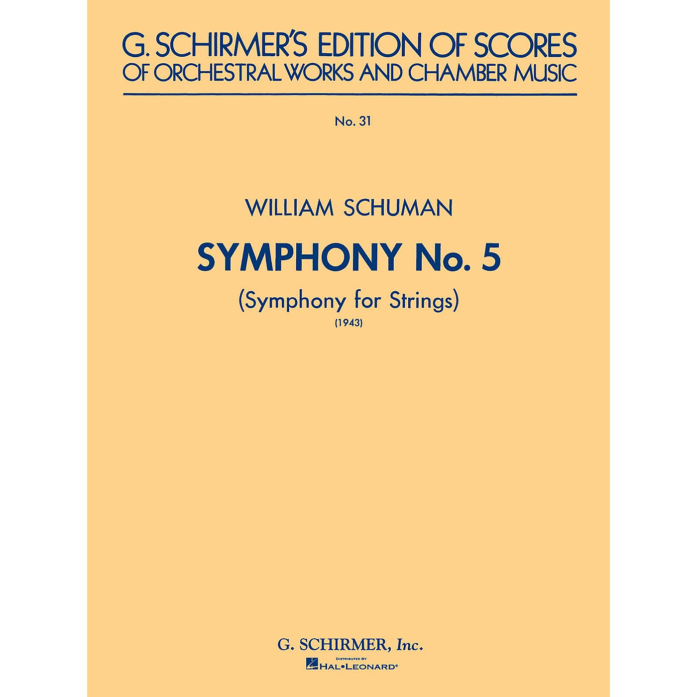 G. Schirmer Symphony No. 5 (1943): Symphony for Strings (Study Score No. 31) Study Score Series by William Schuman thumbnail