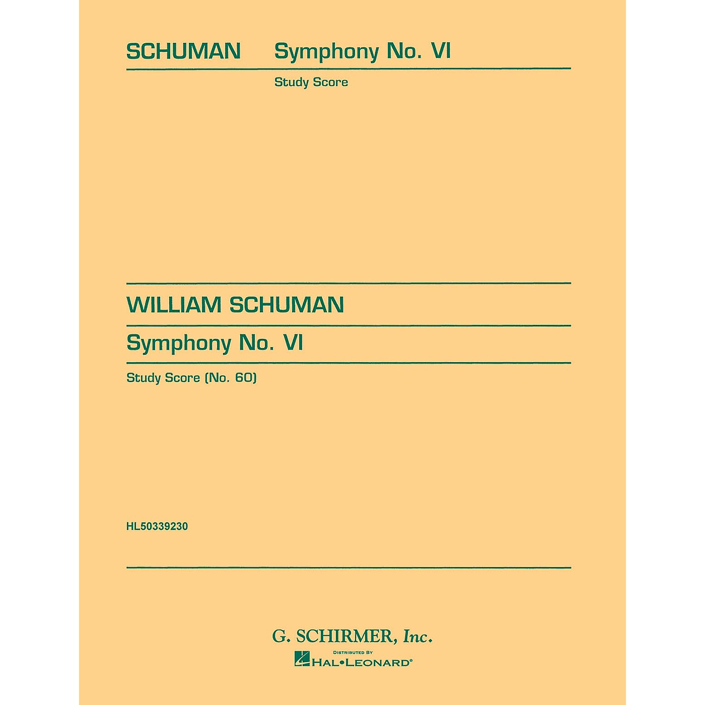 G. Schirmer Symphony No. 6 (in one movement) (Study Score No. 60) Study Score Series Composed by William Schuman thumbnail