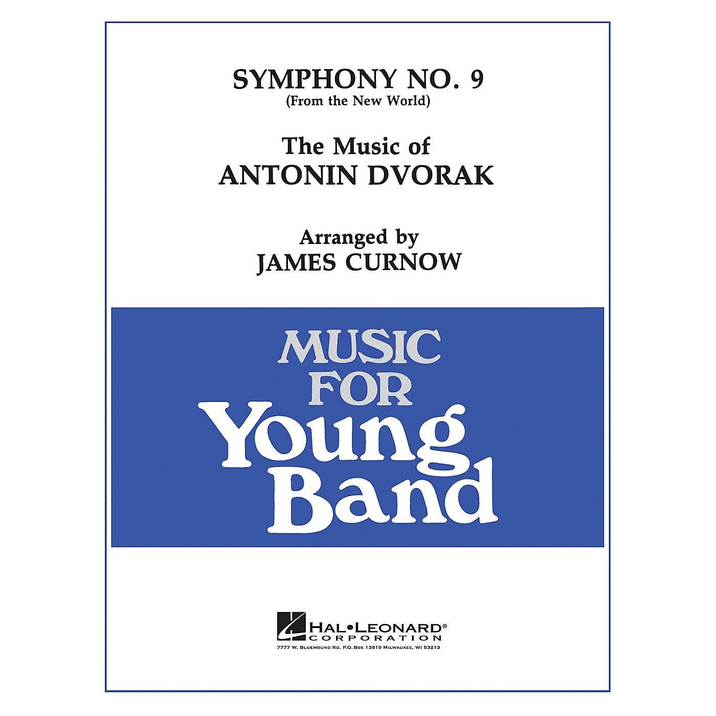 Hal Leonard Symphony No. 9: New World - Young Concert Band Level 3 arranged by James Curnow thumbnail